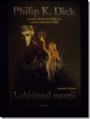 Labirintul mortii - Philip K Dick